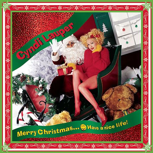 Merry Christmas... Have A Nice Life by Cyndi Lauper