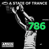 A State Of Trance Episode 786 by Various Artists