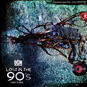 Lost In The 90's, Vol. 3 by Various Artists