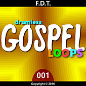Fdt Drumless Gospel Loops 001 by Andre Forbes