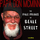 Pale Prince of Beale Street by Papa Don McMinn