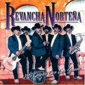 Me Quede Con las Ganas by Revancha Nortena