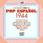 Los Nº 1 del Pop Español 1944 by Various Artists