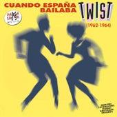 Cuando España Bailaba el Twist by Various Artists