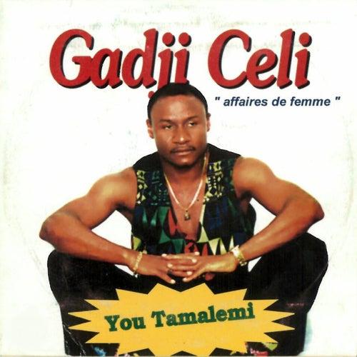 You tamalemi by Gadji Celi