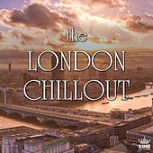 The London Chillout by Various Artists