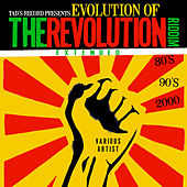 Tad's Record presents Evolution of The Revolution Riddim Extended (80's, 90's, 2000's) von Various Artists