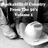 Rockabilly & Country from the 50's Vol. 1 by Various Artists