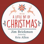 A Little Bit of Christmas (feat. Kris Allen) - Single by Jim Brickman