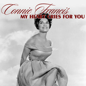 My Heart Cries for You by Connie Francis