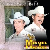 Sabiendo Quién Era Yo by Miguel Y Miguel