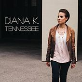 Tennessee by Diana K