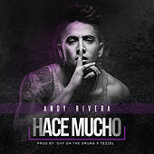 Hace Mucho by Andy Rivera