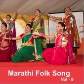 Marathi Folk Song, Vol. 9 by Various Artists