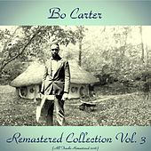 Remastered Collection Vol. 3 (All Tracks Remastered 2016) by Bo Carter