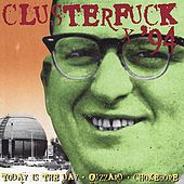 Clusterfuck '94 von Various Artists