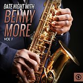 Date Night With Benny Moré, Vol. 1 by Beny More