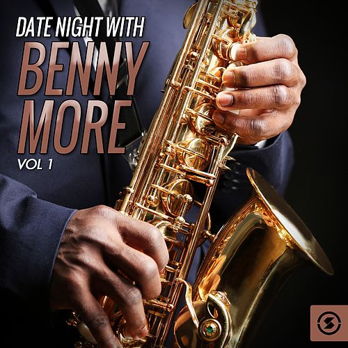 Date Night With Benny Moré, Vol. 1 von Beny More