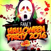 Fancy Halloween Party 2016 by Various Artists