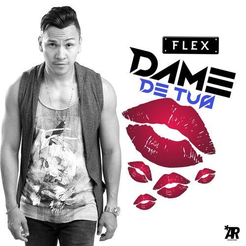 Dame de tus besos by Flex