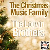 The Christmas Music Family von The Louvin Brothers