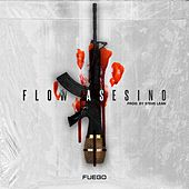 Flow Asesino by Fuego