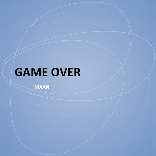 Game Over by Maan