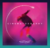 Cinematography by Bright Light Bright Light