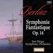 Berlioz: Symphonie Fantastique, Op. 14 by San Diego Symphony Orchestra