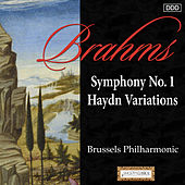 Brahms: Symphony No. 1 - Haydn Variations by Brussels Philharmonic
