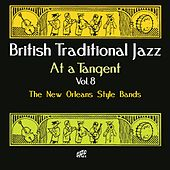 British Traditional Jazz - At a Tangent Vol. 8 by Various Artists