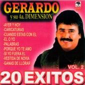 20 Exitos Gerardo y su 4a. Dimensión, vol. 2 by Gerardo y su 4a. Dimensión