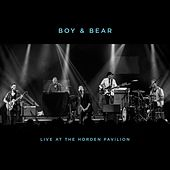 Live at the Hordern Pavilion by Boy & Bear