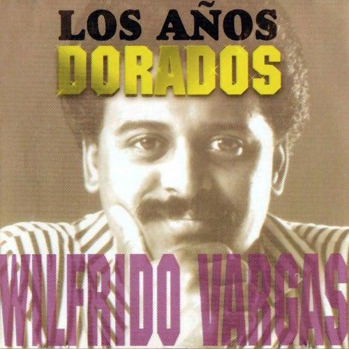 Los Años Dorados by Wilfrido Vargas