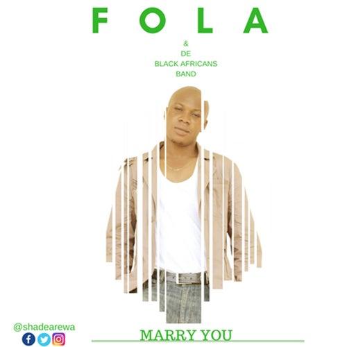 Marry U by Fola