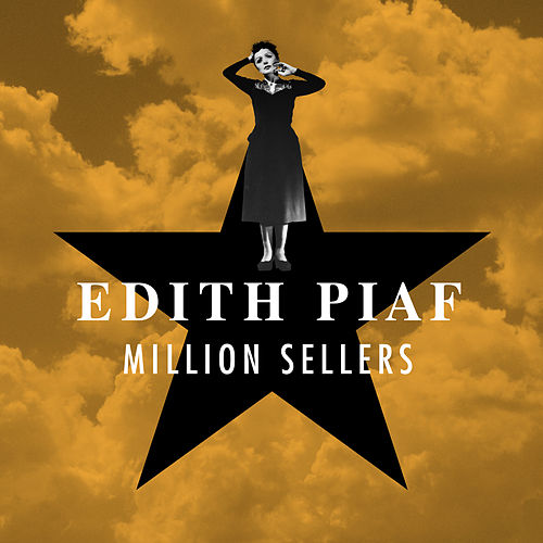 Million Sellers von Edith Piaf