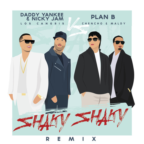 Shaky Shaky by Daddy Yankee