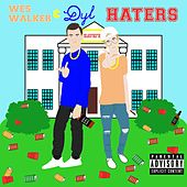 Haters by Dyl