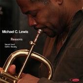 Reasons by Michael C. Lewis