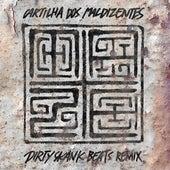 Cartilha dos Maldizentes (Dirty Skank Beats Remix) by Maze
