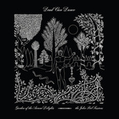 Garden of the Arcane Delights + Peel Sessions by Dead Can Dance