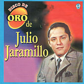 Disco de Oro by Julio Jaramillo