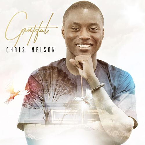 Grateful by Chris Nelson