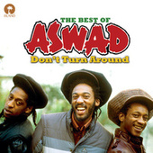 Don't Turn Around: The Best Of Aswad by Various Artists