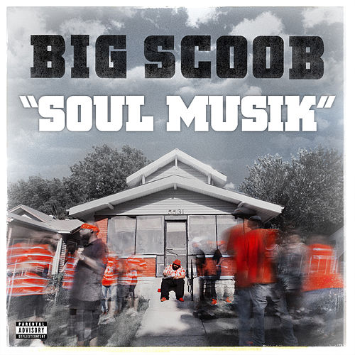 Soul Musik by Big Scoob