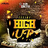 High Up - Single by Jay Tee