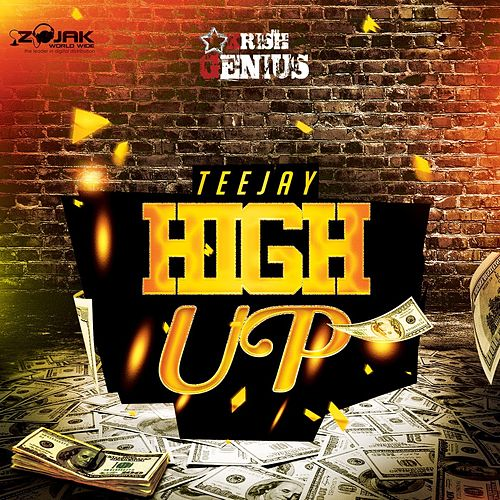 High Up - Single by Jay Tee