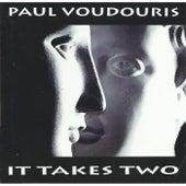 It Takes Two by Paul Voudouris