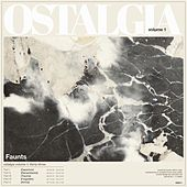 Ostalgia, Vol. 1 by Faunts