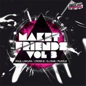 Maket Friends, Vol. 3 by Various